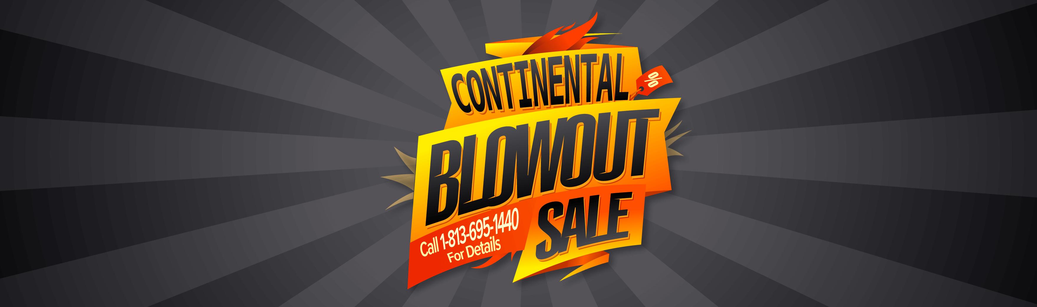 Continental Blowout Sale